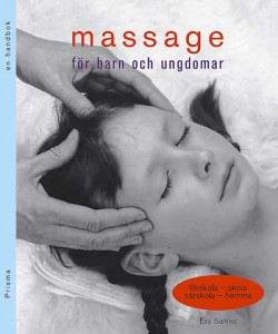 Massage för barn och ungdomar av Eva Sanner